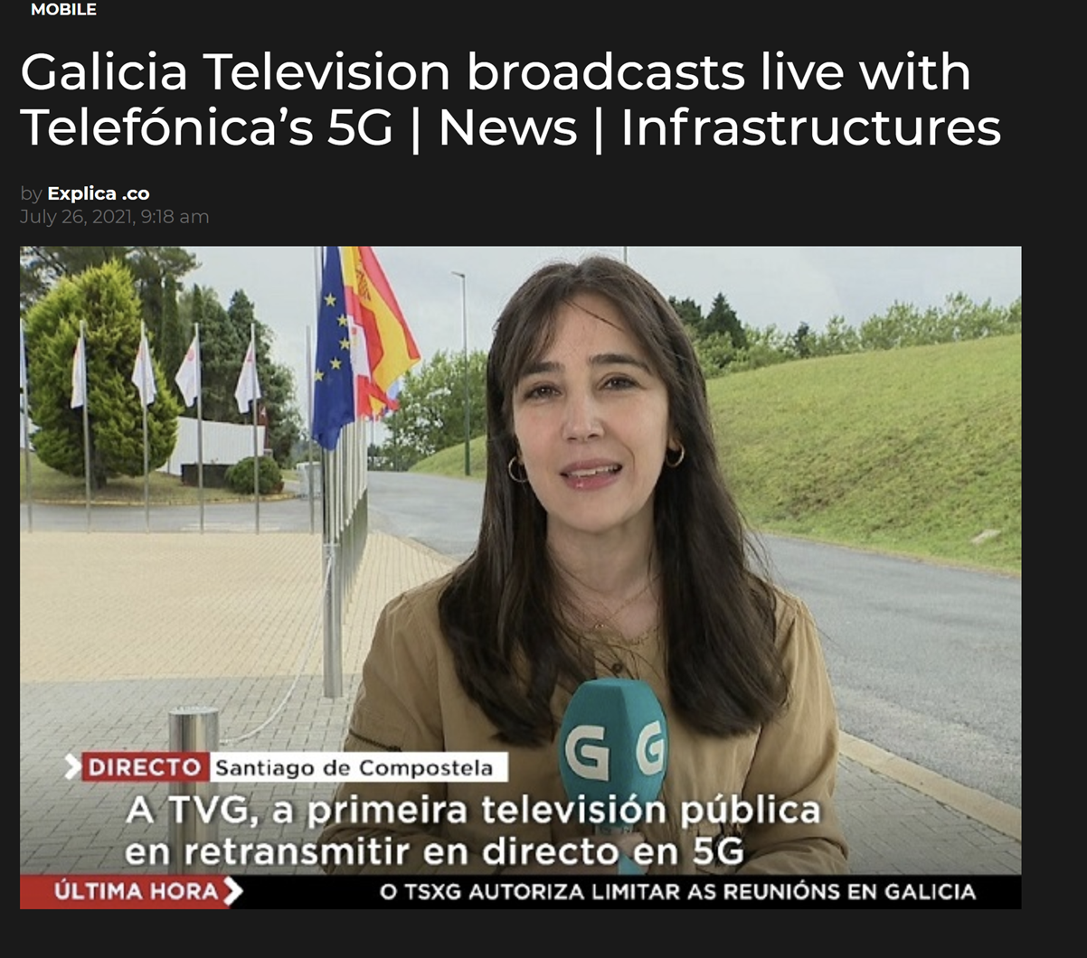 Telefonica and Television de Galicia carry out first Spanish 5G broadcast with Mobile Viewpoint